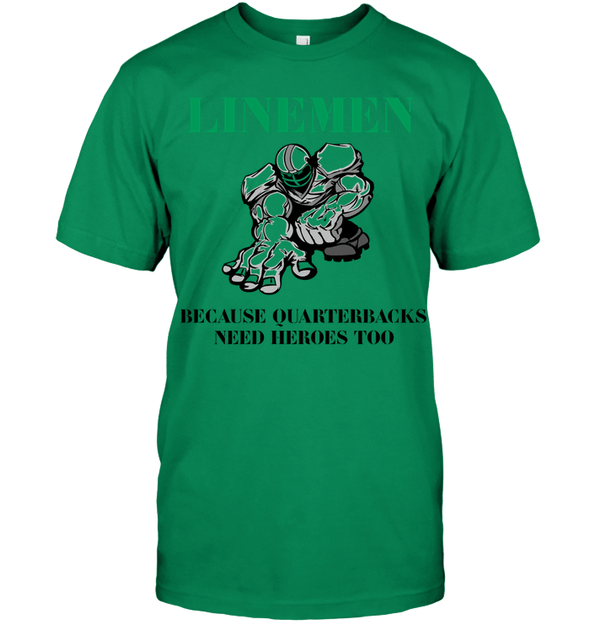 GearLaunch Apparel Unisex Short Sleeve Classic Tee / Kelly Green / S Football Quarterbacks need  heroes custom t shirt design