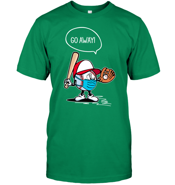 GearLaunch Apparel Unisex Short Sleeve Classic Tee / Kelly Green / S Go away Baseball T-shirt
