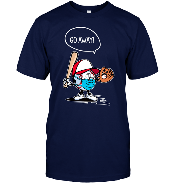 GearLaunch Apparel Unisex Short Sleeve Classic Tee / Navy / S Go away Baseball T-shirt