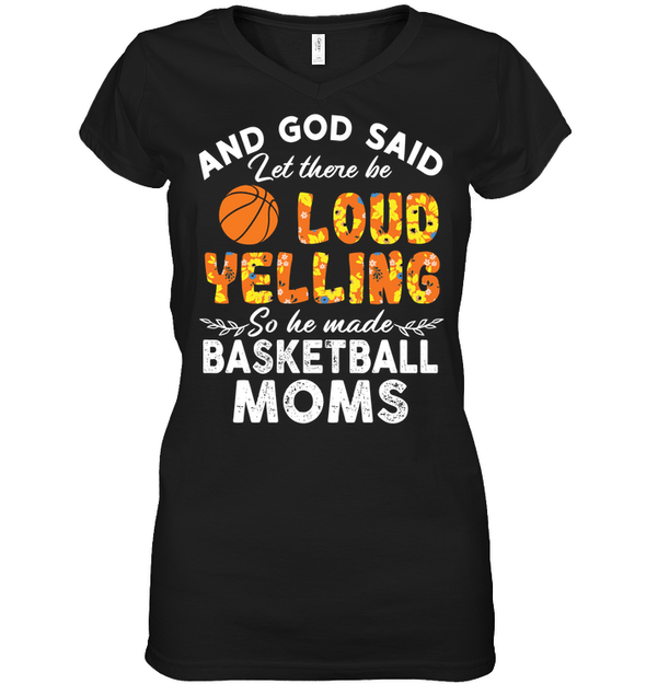 GearLaunch Apparel Womens Short Sleeve Jersey V-neck / Black / S Basketball Moms Let there be loud yelling custom tshirt design