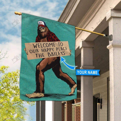 Bigfoot Welcome To Our Happy Place Custom Name Garden Flag