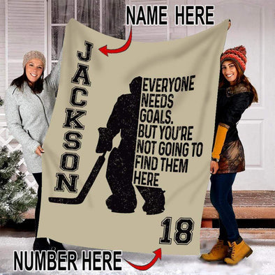 CN blanket Custom Blanket Hockey Goalie Everyone needs goals but #191219V