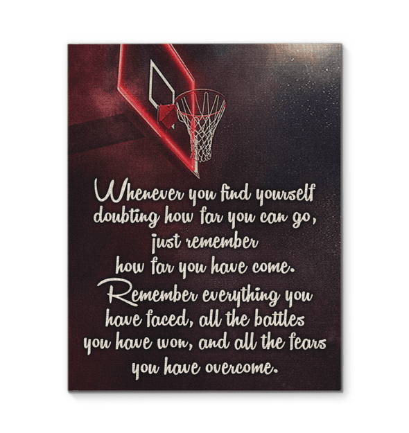 GearLaunch Canvas Prints Basketball Custom Canvas prints Remember everything you have faced