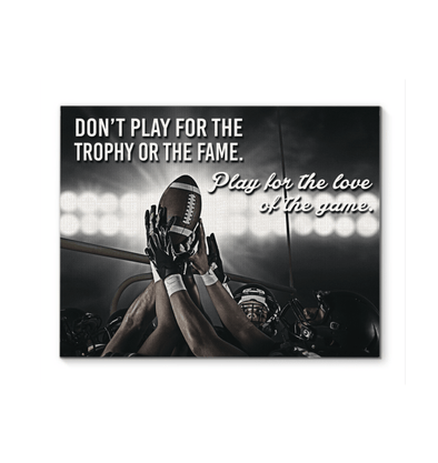 GearLaunch Canvas Prints Football Custom Canvas prints Play for the love of the game