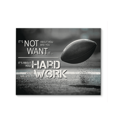 GearLaunch Canvas Prints Football Custom Canvas prints You're willing to work for it