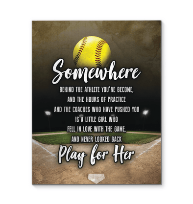 GearLaunch Canvas Prints Softball Custom Canvas prints Somewhere Play for her