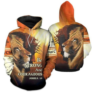 Be Strong And Courageous Jesus Lion Hoodie 3D All Over Print