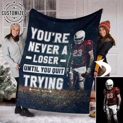 Custom Blankets Football You're Never A Loser With Photo