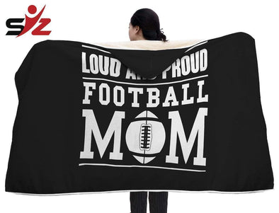 CN Hooded Blanket Loud And Proud Football Mom Hooded Blanket #2410V