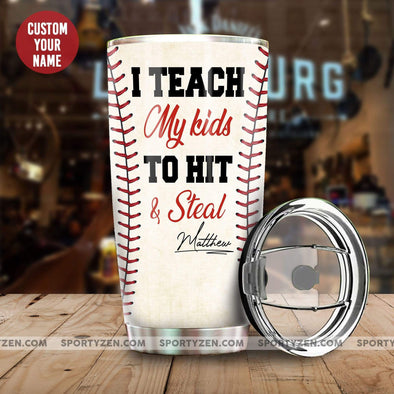 manual I teach my kids to hit and steal Custom Baseball Tumbler 20 Oz Stainless Steel #104l