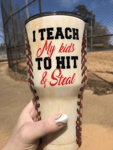 Baseball I Teach My Kids To Hit & Steal Stainless Steel Tumbler with Your Name #V