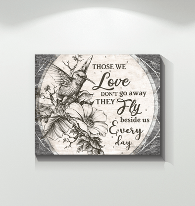 Those We Love don't go away Hummingbird custom name Canvas Prints #V