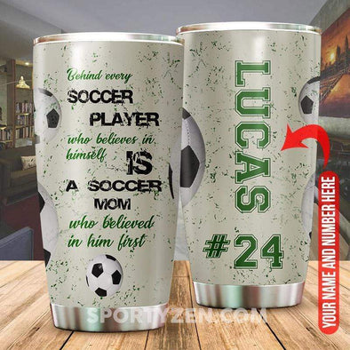 zpod Personalized Tumbler Behind every soccer player 20z Double-walled Stainless Stell #233h