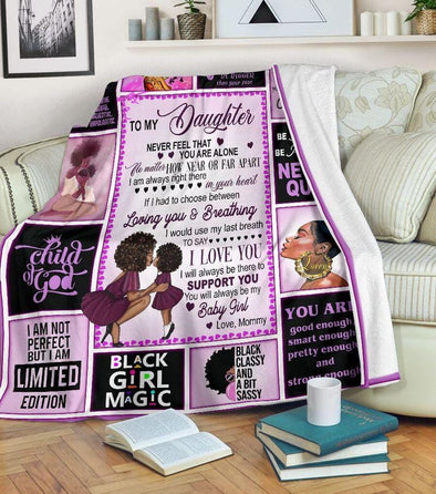 To my black daughter, Never feel that you are alone custom name blanket #V