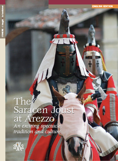 THE SARACEN JOUST AT AREZZO