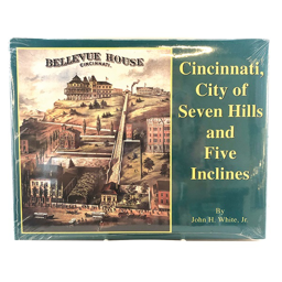 CINCINNATI, CITY OF SEVEN HILLS AND FIVE INCLINES