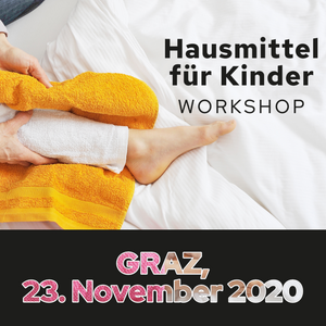 Workshop - Hausmittel für Kinder in Graz