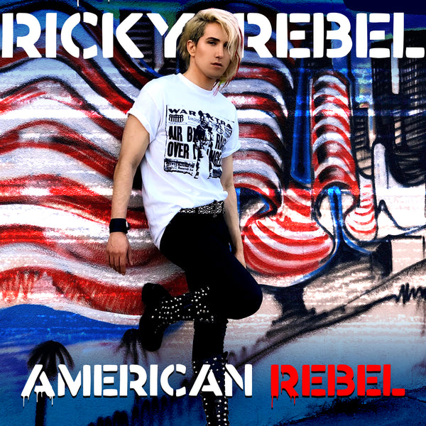 "Ricky Rebel Set To Release ""American Rebel"" on August 28th"