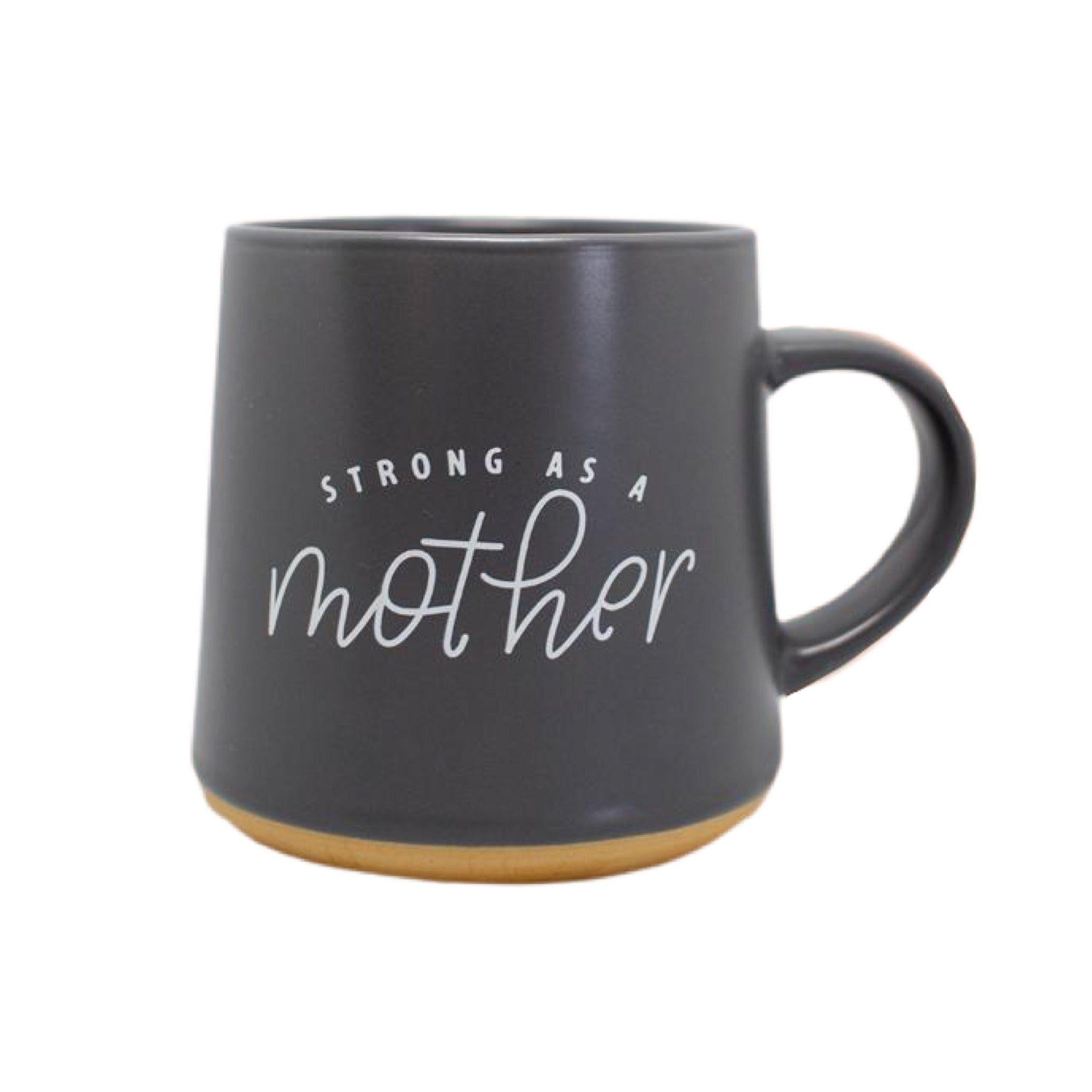 Strong/Tired as a Mother Dual Sided Mug