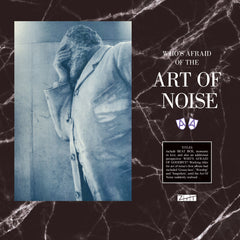 Art Of Noise - Who's Afraid of the Art Of Noise?