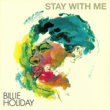 Load image into Gallery viewer, Billie Holiday ‎– Stay With Me (Vinyl LP)