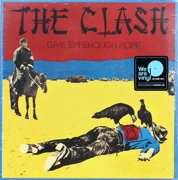 The Clash - Give 'Em Enough Rope (180g Vinyl LP)
