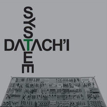 Load image into Gallery viewer, Datach'i ‎– System (180g Double Vinyl LP)