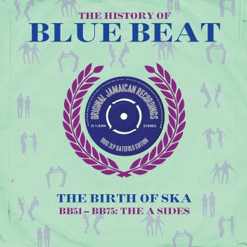 Various Artists - The Story Of Blue Beat: The Birth Of Ska BB51-BB75 (180g Double Vinyl LP)