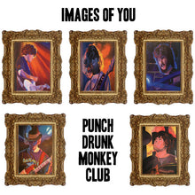 Load image into Gallery viewer, Punch Drunk Monkey Club - Images Of You EP