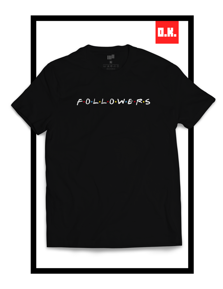 Camiseta - Followers - We Normal