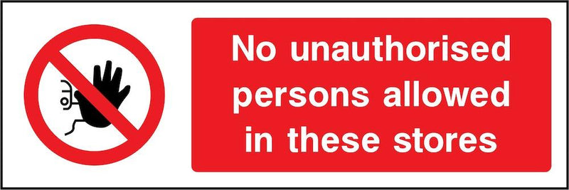 No Unauthorised Persons In Store Sign | Elevate Signs