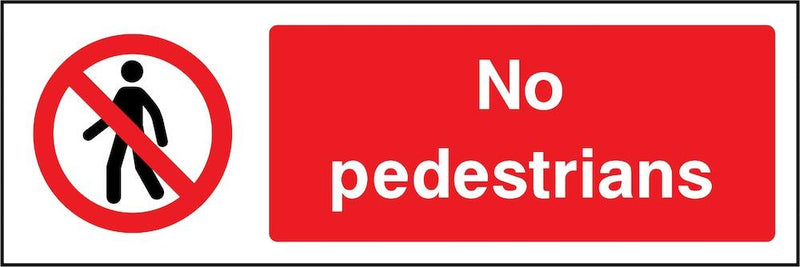 No Pedestrians Sign | Elevate Signs
