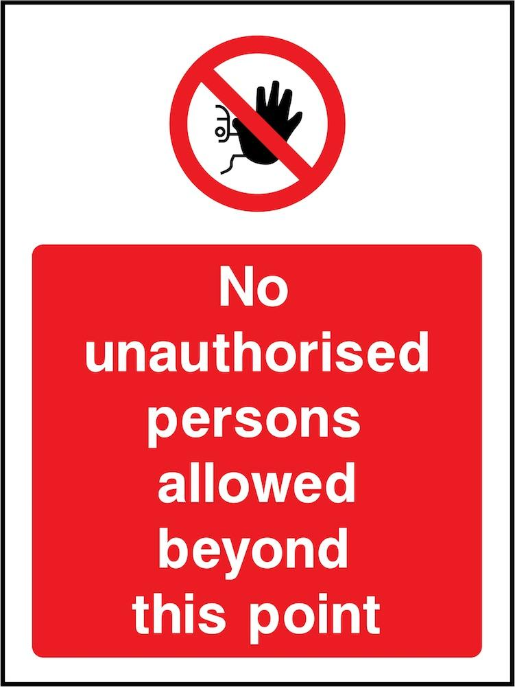 No Unauthorised Persons Beyond This Point Sign | Elevate Signs