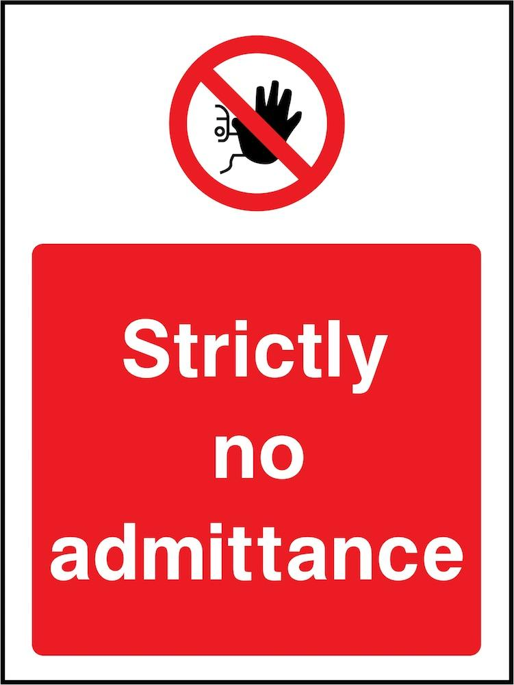 Strictly No Admittance Sign | Elevate Signs