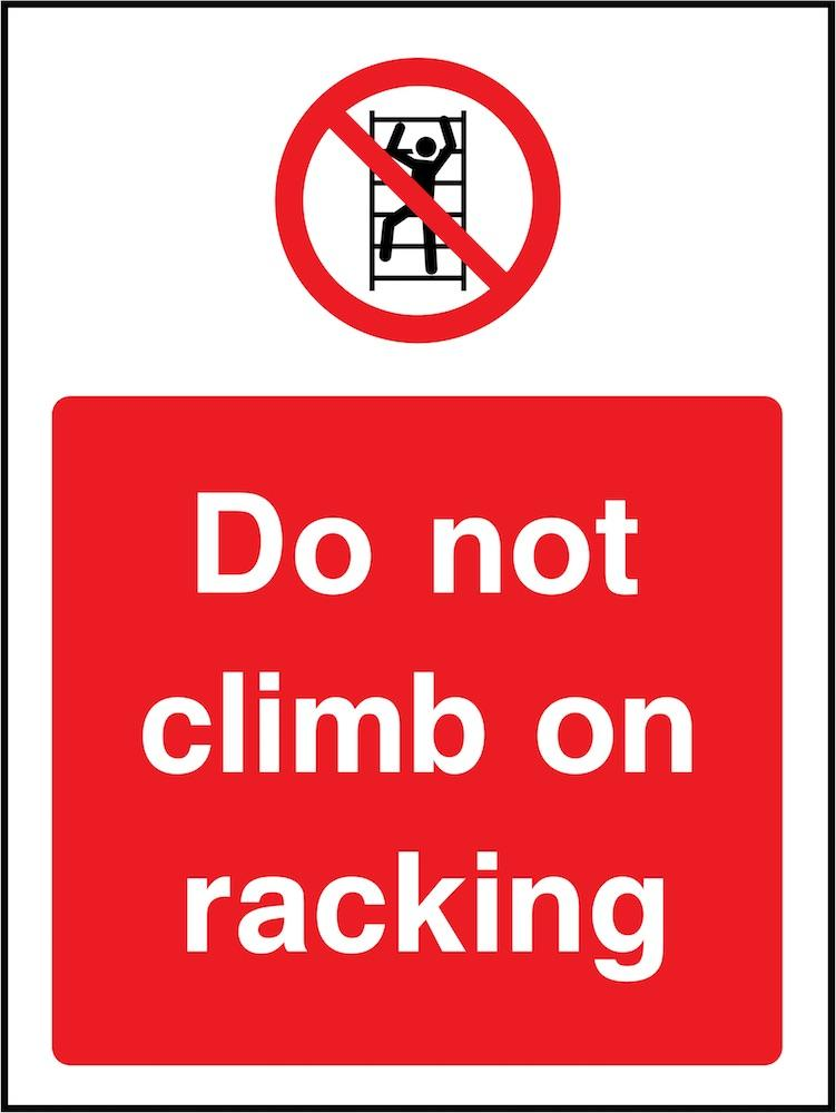 Do Not Climb On Racking Sign | Elevate Signs