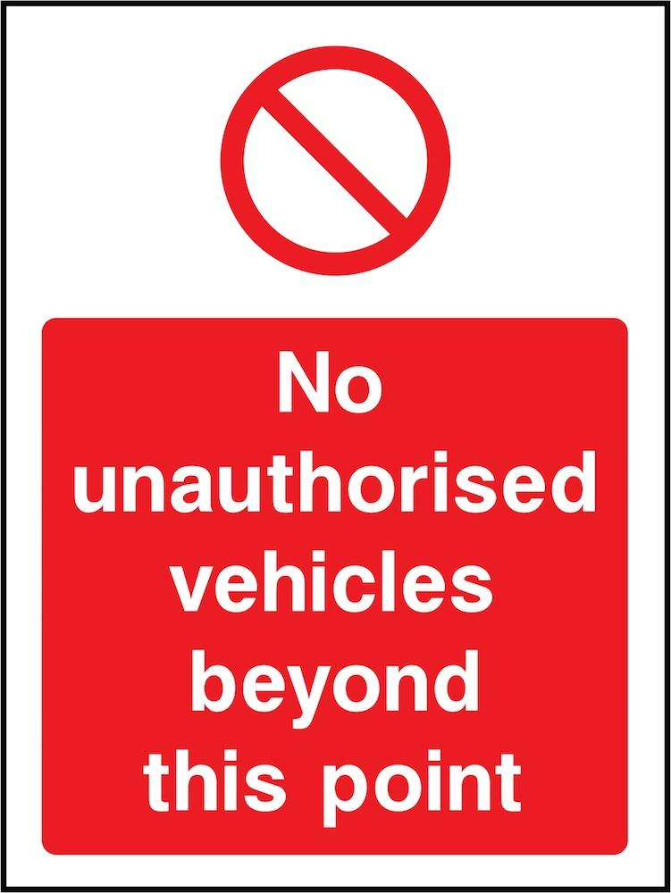 No Unauthorised Vehicles Beyond This Point Sign | Elevate Signs