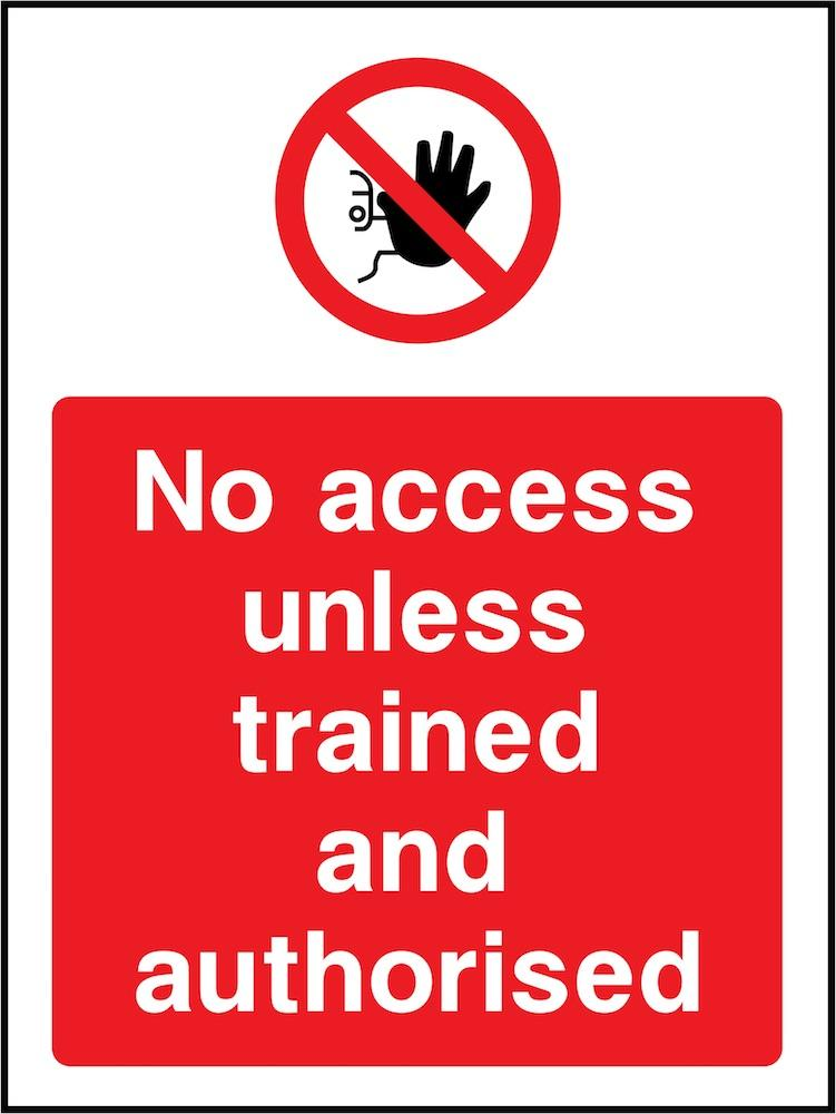 No Access Unless Trained & Authorised Sign | Elevate Signs