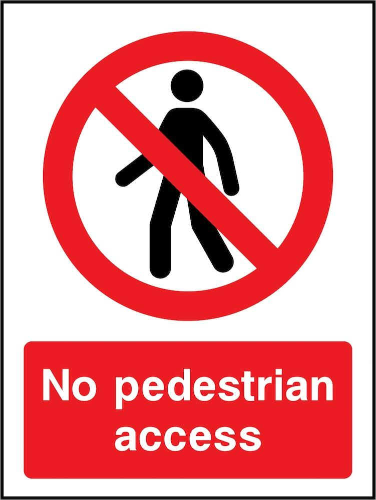 No Pedestrian Access Sign | Elevate Signs