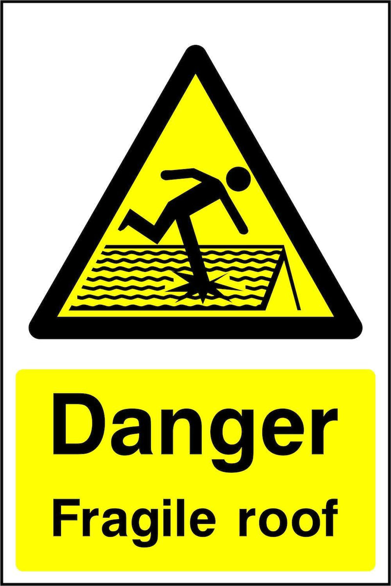 Danger: Fragile Roof Sign | Elevate Signs