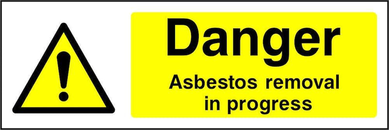 Danger: Asbestos Removal In Progress Sign | Elevate Signs