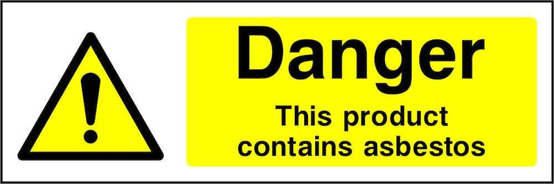 Danger: This Product Contains Asbestos Sign | Elevate Signs