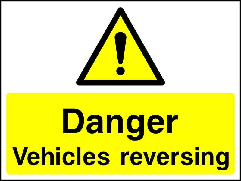 Danger: Vehicles Reversing Sign | Elevate Signs