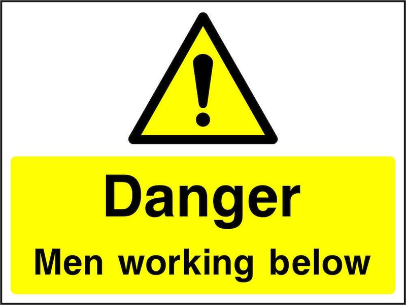 Danger: Men Working Below Sign | Elevate Signs