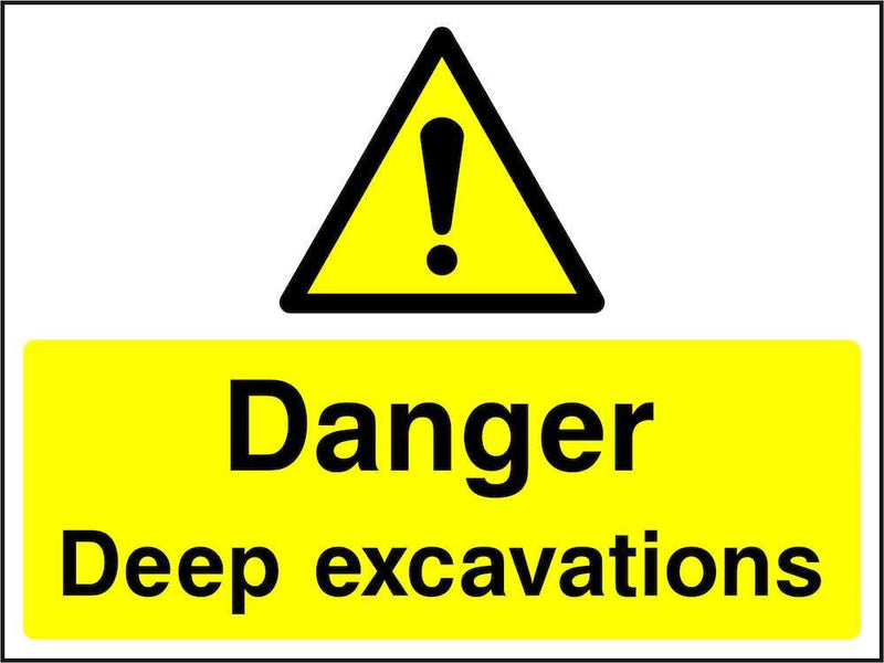 Danger: Deep Excavations Sign | Elevate Signs