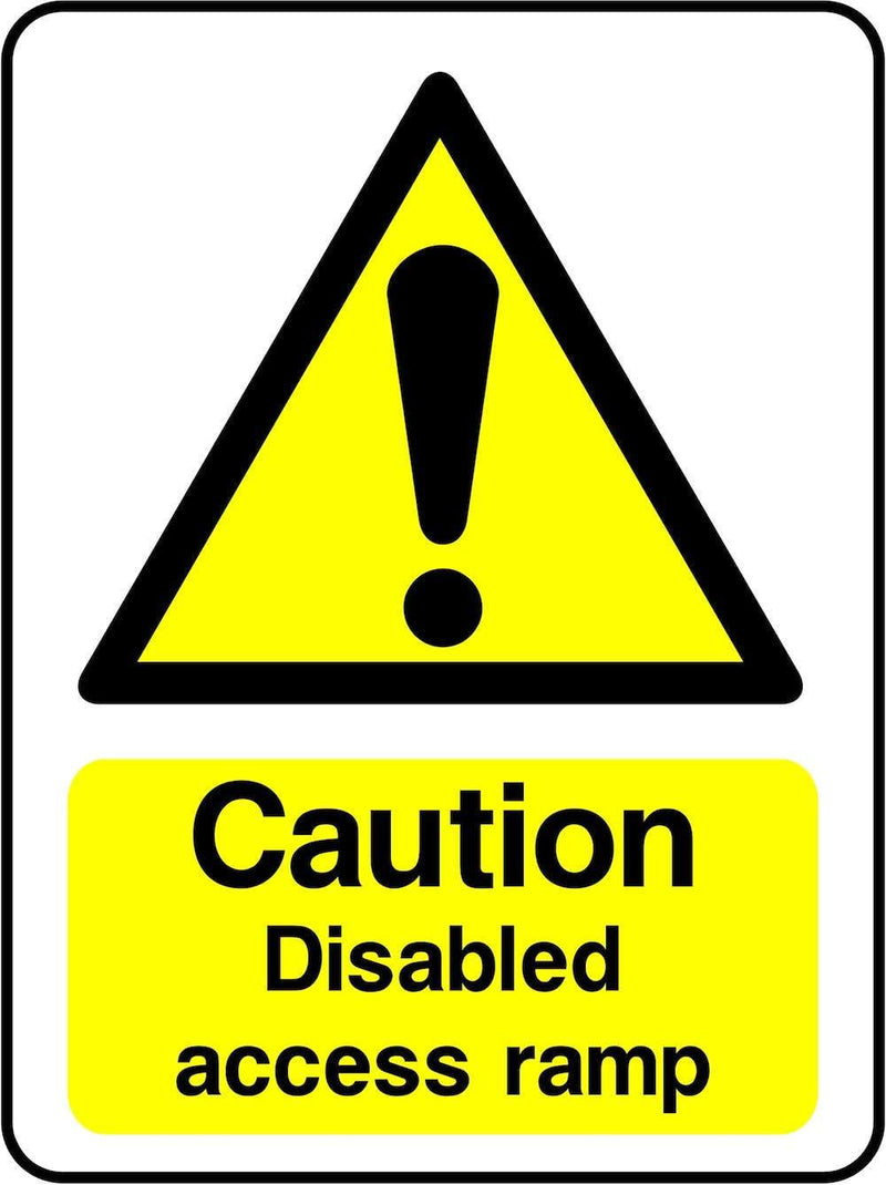 Caution: Disabled Access Ramp Sign | Elevate Signs
