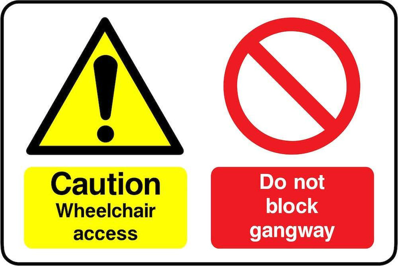 Caution: Wheelchair Access, Do Not Block Gangway Sign | Elevate Signs
