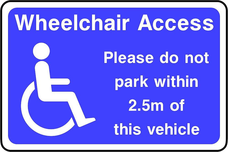 Wheelchair Access: Do Not Park Within 2.5m Sign