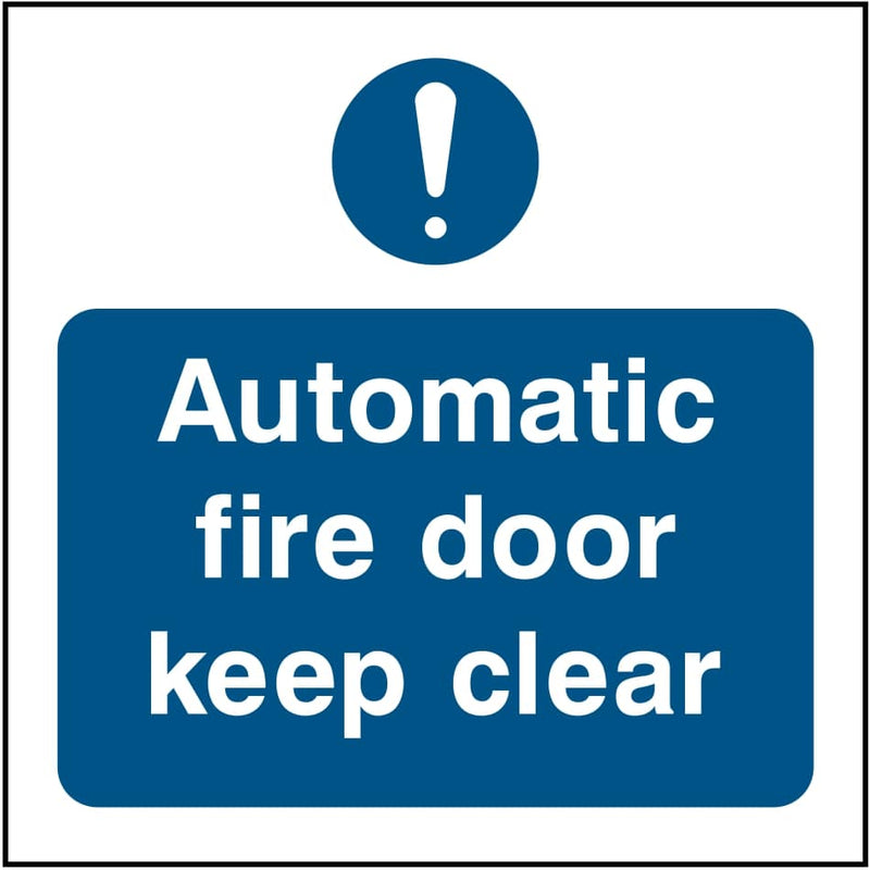 Automatic Fire Door Sign: Keep Clear | Elevate Signs
