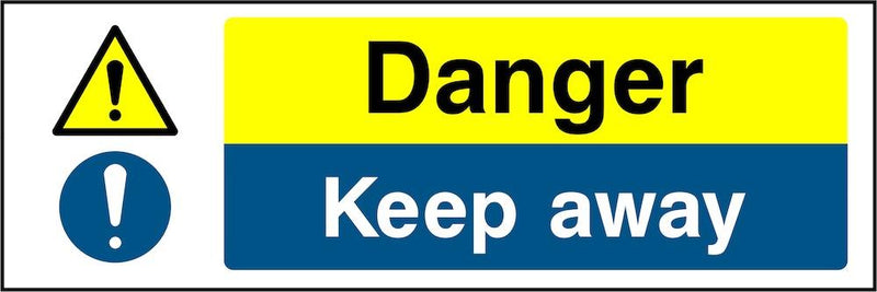 Danger Sign: Keep Away | Elevate Signs