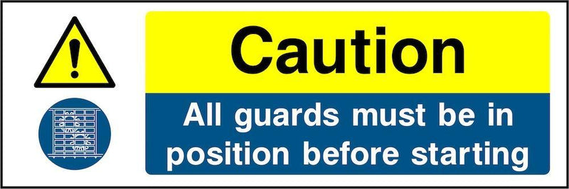 Caution Sign: Guards Must Be In Position | Elevate Signs